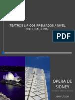 Teatros Liricos Premiados a Nivel Internacional