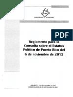 20120913 - REGLAMENTO PARA LA CONSULTA SOBRE EL ESTATUS POLÍTICO DE PUERTO RICO (PLEBISCITO)