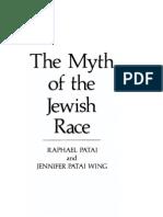 Patai Raphael - Patai Wing Jennifer - The Myth of the Jewish Race