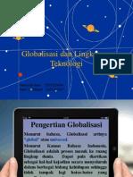 Globalisasi dan Lingkungan Teknologi