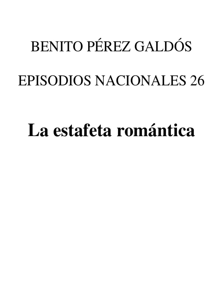 Perez Galdos, Benito - En26 - La Estafeta Romantica