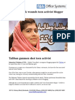 Taliban Gunmen Shot Teen Activist Malala Yousufzai.Her crime? wants the right to go to school