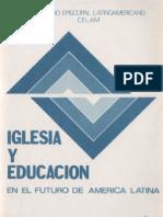 Celam - Iglesia y Educacion en El Futuro de America Latina
