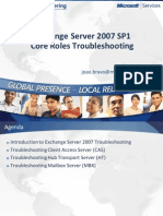 Slides - Exchange 2007 SP1 Core Roles Troubleshooting