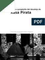 Notas a propósito del desalojo de Kasa Pirata