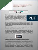 Relacion Entre Desmaterializacion y Las Firmas Electronicas