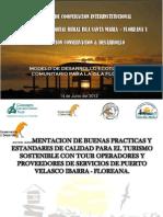 Certificacion de Destino Isla Floreana. Modelo de Desarrollo Sustentable Ecoturistico Comunitario de la Isla Florena. El mejor ejemplo mundial. www.floreana.ccd.ec