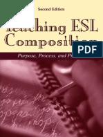 (Core Textbook)Teaching ESL Composition-purpose, Process, Practice