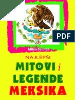 Milan Balinda-Najlepsi Mitovi i Legende Meksika
