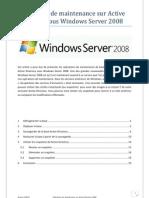 Opérations de maintenance sur Active Directory sous Windows Server 2008