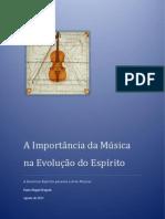 A Importância da Música na Evolução do Espírito - versão reduzida - Paulo Miguel Fregedo