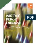 MUITOS Enredos Chico Dos Bonecos