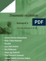 Traumatic Occlution Fix