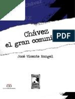 Chavez El Gran Comunicadorjvr