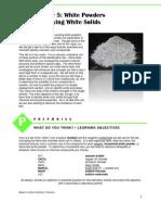 AC5 White Powders