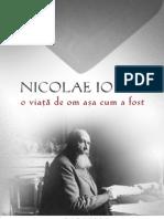 Iorga, Nicolae - O Viata de Om Asa Cum a Fost