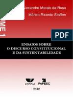 ENSAIOS SOBRE O DISCURSO CONSTITUCIONAL E DA SUSTENTABILIDADE - Volume 1 - 2012