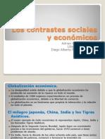 Los contrastes sociales y económicos