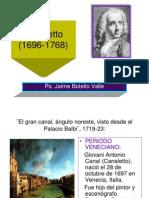 Canaletto. Ps. Jaime Botello Valle
