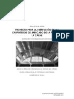 TRABAJO FIN DE MÁSTER. PROYECTO PARA LA SUSTITUCIÓN DE LAS CARPINTERÍAS DEL MERCADO DE LA PUERTA DE LA CARNE. PARTE II