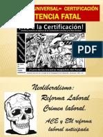 Evaluacion Universal y Certificacion = a Despido Laboral.11111