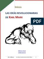 Las Ideas Revolucionarias de Karl Marx[1]
