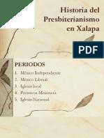 Historia Del Presbiterianismo Xalapa 1