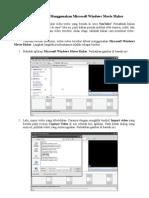 Membuat Video Menggunakan Microsoft Windows Movie Maker