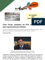 Caso Treze Ministro Do STF Intima Partes Para Apresentarem Defesas