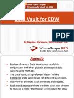 1 Data Vault TDWI SouthFL 20110311 by Raphael Klebanov