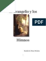 El Evangelio y Los Himnos