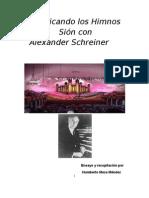 Practicando Los Himnos Con Alexander Schreiner
