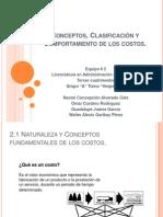 Conceptos, Clasificación y Comportamiento de los costos.