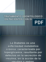 Tratamiento Odontologico en Pacientes Con Diabetes