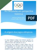 As Olimpíadas em perspectiva histórica