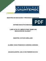 QUÉ LE FALTA A MÉXICO PARA TENER UNA EDUCACIÓN DE CALIDAD