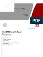 Trial Increase PCPICH & Reduce Total DL Power