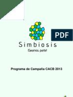 Programa de Campaña SIMBIOSIS-CACB 2013