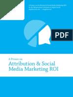 Social Media Attribution & ROI