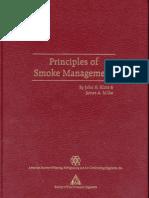 Principles of Smoke Management. John H. Klote, James a. Milke