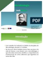 Louis Pasteur (Stéphane, Fernanda e Isabel)