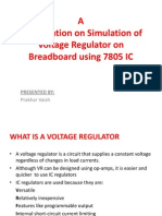 A Presentation on Simulation of Voltage Regulator on Breadboard using 7805 IC