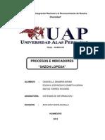 Proceso e Indicadores de La Sazon Lopesa