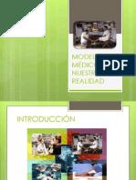 MODELOS MÉDICOS DE NUESTRA REALIDAD