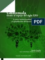 Guatemala Frente Al Espejo Del Siglo XXI