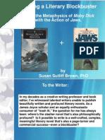 Writing a Literary Blockbuster By James Joyce Scholar, Susan Sutliff Brown