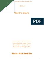 Gurus Grace -  Swami Ramsukdas ji