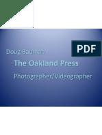 Photo Video Forum by Doug Bauman