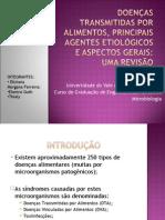 DOENÇAS TRANSMITIDAS POR ALIMENTOS, PRINCIPAIS AGENTES ETIOLÓGICOS