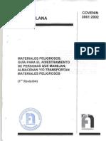 COVENIN 3061:2002. MATERIALES PELIGROSOS. GUIA PARA EL ADIESTRAMIENTO DE PERSONAS QUE MANEJAN, ALMACENAN Y/O TRANSPORTAN MATERIALES PELIGROSOS